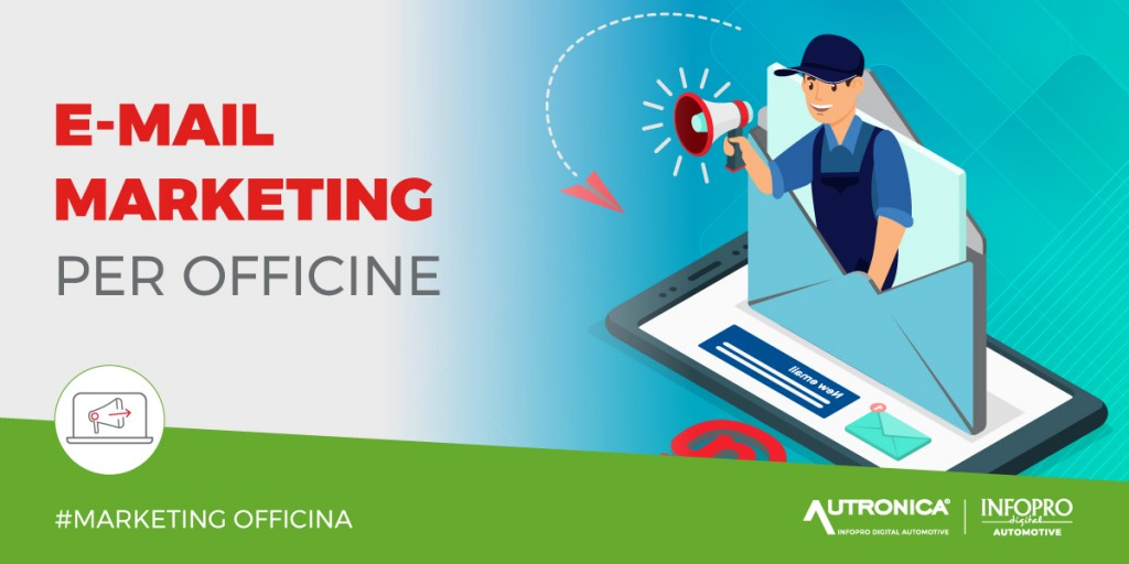 E-mail marketing per la vostra officina